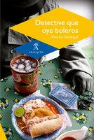 Detective que oye boleros - Pancho Madrigal