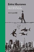 Entre tiburones - Joris Luyendijk