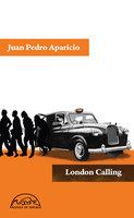 London Calling - Juan Pedro Aparicio