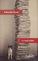 Lo inolvidable - Eduardo Berti