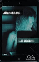 Los atacantes - Alberto Chimal