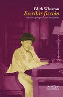 Escribir ficción - Edith Wharton