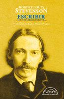 Escribir - Robert Louis Stevenson