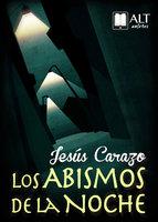 Los abismos de la noche - Jesús Carazo