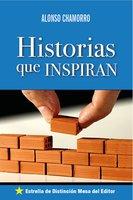 Historias que inspiran - Alonso Chamorro