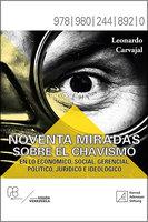 Noventa miradas sobre el chavismo - Leonardo Carvajal