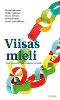 Viisas mieli - Minna Sadeniemi, Miikka Häkkinen, Maaria Koivisto, Teemu Ryhänen, Anna-Liisa Tsokkinen