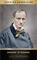Los despojos (Spanish Edition) - Charles Baudelaire