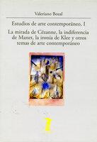 Estudios de arte contemporáneo, I - Valeriano Bozal