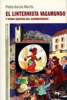 El linternista vagamundo - Pedro García Martín