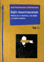 Bajtín desenmascarado - Jean-Paul Bronckart, Christian Bota