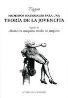 Primeros materiales para una teoría de la Jovencita - Tiqqun