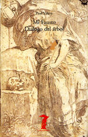 Mi Fausto - Diálogo del árbol - Paul Valéry
