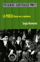 La pereza - Sergio Benvenuto