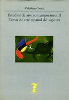 Estudios de arte contemporáneo, II - Valeriano Bozal