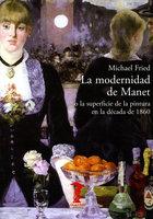 La modernidad de Manet - Michael Fried