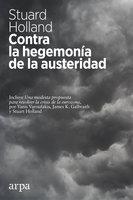 Contra la hegemonía de la austeridad - Stuart Holland