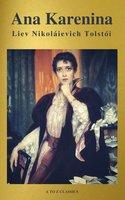 Ana Karenina - A to Z Classics, Liev N. Tolstói