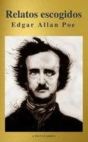 Relatos escogidos ( AtoZ Classics ) - Edgar Allan Poe, A to Z Classics