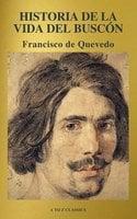 Historia de la vida del Buscón (A to Z Classics) - Francisco de Quevedo