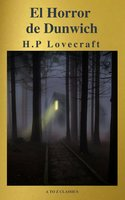 El Horror de Dunwich ( AtoZ Classics ) - Howard Phillips Lovecraft, A to Z Classics