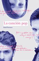 La canción pop - Raúl Portero