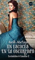 Un escocés en la oscuridad - Sarah MacLean