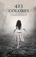 423 colores - Juan Gallardo,Rafael Avendaño