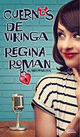 Cuernos de vikinga - Regina Roman