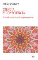 Ciencia y consciencia - Fernando Díez López