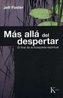 Más allá del despertar - David González Raga, Jeff Foster