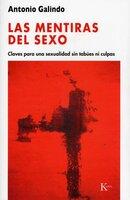 Las mentiras del sexo - Antonio Galindo Galindo