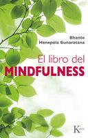 El libro del mindfulness - Bhante Henepola Gunaratana