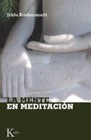 La mente en meditación - Jiddu Krishnamurti