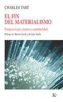 El fin del materialismo - Charles Tart