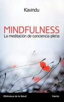 Mindfulness la meditación de conciencia plena - Alejandro Velasco Sotomayor