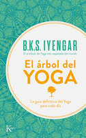 El árbol del yoga - B.K.S. Iyengar