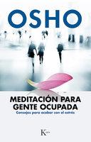 Meditación para gente ocupada - Osho