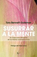 Susurrar a la mente - Tara Bennett-Goleman