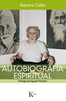 Autobiografía espiritual - Ramiro Calle