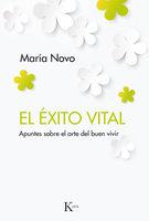 El éxito vital - María Novo Villaverde