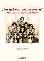 ¿Por qué escriben los poetas? - Augusto Serrano