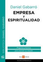 Empresa y espiritualidad - Daniel Gabarró