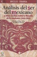 Análisis del ser del mexicano - Emilio Uranga