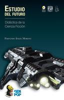 Estudio del futuro - Fernando Ángel Moreno