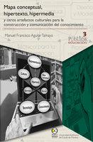 Mapa conceptual, hipertexto, hipermedia - Manuel Francisco Aguilar Tamayo
