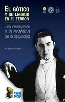 El gótico y su legado en el terror - Aurora Piñeiro