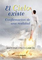 El cielo existe - Antonio Piló