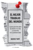 El mejor trabajo del mundo - David Topí