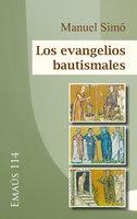 Los evangelios bautismales - Manuel Simó